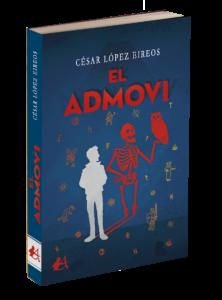 Portada del libro El admovi de César López. Editorial Adarve, Editoriales de España