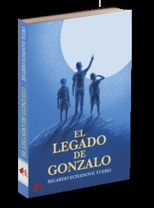 Portada del libro El legado de Gonzalo de Ricardo Echanove Tuero. Editorial Adarve, Publicar un libro