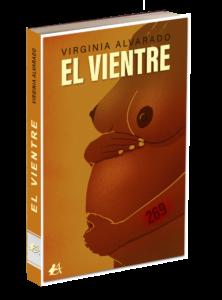 Portada del libro El vientre de Virginia Alvarado. Editorial Adarve, Editoriales de España