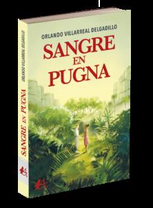 Portada del libro Sangre en pugna de Orlando Villareal Delgadillo. Editorial Adarve, Editoriales de España