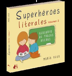 Portada del libro Superhéroes literales volumen 2 de María Vega. Editorial Adarve, Editoriales de España