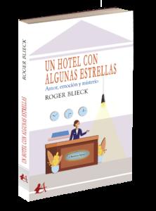Portada del libro Un hotel con algunas estrellas de Roger Blieck. Editorial Adarve, Editoriales de España