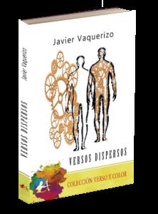 Portada del libro Versos dispersos de Javier Vaquerizo. Editorial Adarve, Editoriales que aceptan manuscritos
