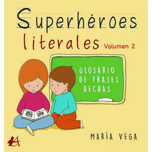 Superhéroes literales volumen 2