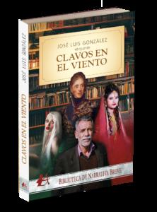 Portada del libro Clavos en el viento de José Luis González. Editorial Adarve, Editoriales de España