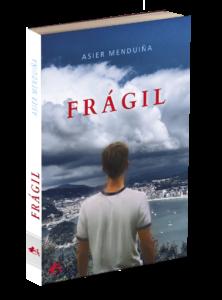 Portada de Frágil, Asier Menduiña. Editorial Adarve, Editoriales de España