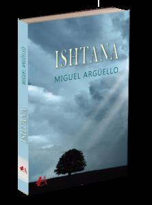 Portada del libro Ishtana de Miguel Argüello. Editorial Adarve, Editoriales de España