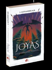 Portada del libro Joyas. Ojos experimentados de J Alexander M R. Editorial Adarve, Editoriales de España