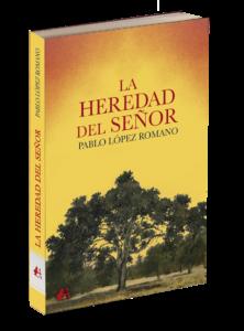 Portada del libro La heredad del señor de Pablo López Romano. Editorial Adarve, Editoriales de España