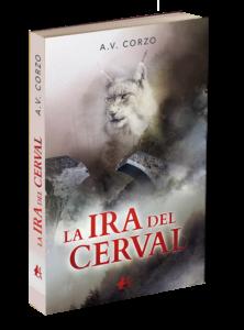 Portada del libro La ira del Cerval de Alberto Vázquez Corzo. Editorial Adarve. Editoriales de España