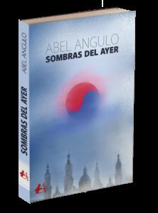 Portada del libro Sombras del ayer de Abel Angulo. Editorial Adarve, Editoriales de España