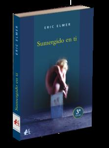 Portada del libro Sumergido en ti de Eric Elmer. Editorial Adarve, Editoriales de España
