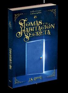Portada del libro Tomás y la habitación secreta de J.S. Ripoll. Editorial Adarve, Editoriales de España