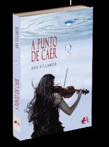 Portada del libro A punto de caer de Ana Villamor. Editorial Adarve, Editoriales de España
