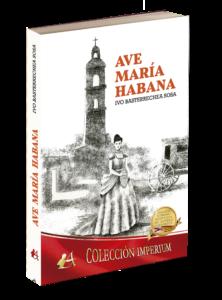 Portada del libro Ave María Habana. Editorial Adarve, Editoriales de España