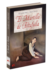 Portada del libro El martillo de Altafulla de Erland M.G Bergsrud. Editorial Adarve, Editoriales de España