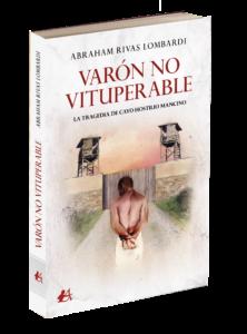 Portada del libro Varón no vituperable de Abraham Rivas Lombardi. Editorial Adarve. Publicar un libro
