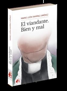 Portada del libro El viandante. Bien y mal de Mario León Ramírez Jiménez. Editorial Adarve. Publicar un libro