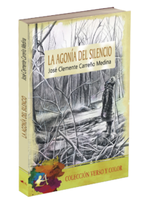 Portada del libro La agonía del silencio de José Clemente Carreño Medina. Editorial Adarve. Verso y color. Publicar un libro