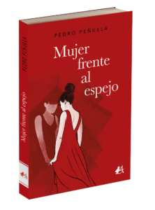 Portada del libro Mujer frente al espejo de Pedro Peñuela. Editorial Adarve, publicar un libro