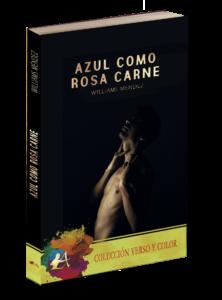 Portada del libro Azul como rosa carne de Williams Méndez. Editorial Adarve. Publicar un libro