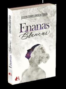 Portada del libro Enanas blancas de Julieta Torres Lerdo de Tejada. Editorial Adarve, publicar un libro