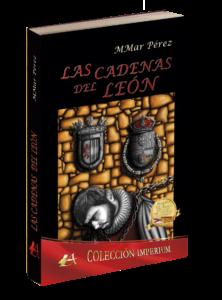 Portada del libro Las cadenas del león de MMar Pérez. Editorial Adarve, publicar un libro