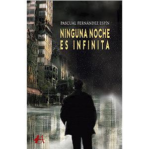 Ninguna noche es infinita