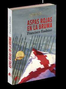 Portada Aspas rojas en la bruma de Francisco Endrino Bellón. Editorial Adarve, publicar un libro