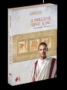 Portada de El patricio de Fuente Álamo de Leonardo Velasco. Editorial Adarve, publicar un libro