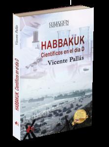 Portada del libro Habbakuk Científicos en el Día D de Vicente Pallás. Editorial Adarve, publicar un libro