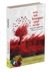 """Portada del libro Soy un bosque que arde de Luis Gallardo Gil """"La pluma de Ícaro. Editorial Adarve, publicar un libro"""