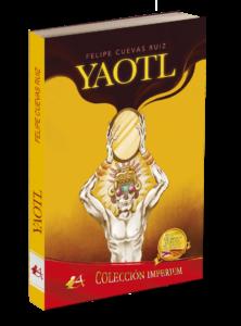 Portada del libro Yaotl de Felipe Cuevas Ruiz. Editorial Adarve, publicar un libro