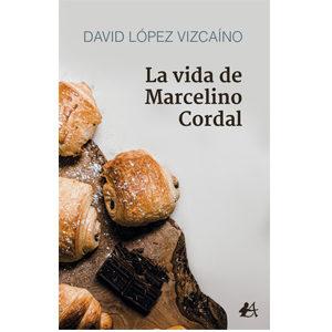 La vida de Marcelino Cordal