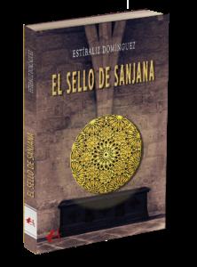 Portada del libro El sello de Sanjana. Editorial Adarve, editoriales españolas