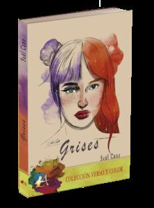 Portada del libro Grises. Editorial Adarve, Verso y color, editoriales de España, Editorial Adarve