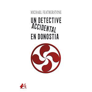 Un detective accidental en Donostia