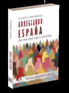 Portada del libro Arreglando España. Editorial Adarve, colección Biblioteca de Narrativa Breve. Publicar un libro