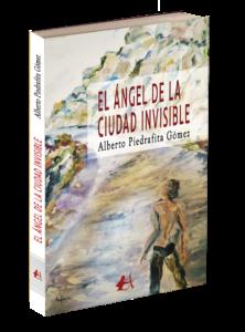 Portada del libro El ángel de la ciudad invisible. Editorial Adarve. publicar un libro
