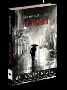 Portada del libro Indivisa Manent. Editorial Adarve, colección Adarve Negra. Premio Internacional Adarve negra.