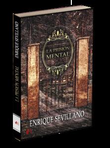 Portada del libro La prisión mental de Enrique Sevillano. Editorial Adarve. Editoriales de España, novela gráfica