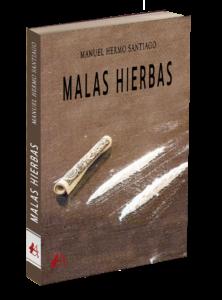 Portada de Malas hierbas. Editorial Adarve, editoriales que aceptan manuscritos