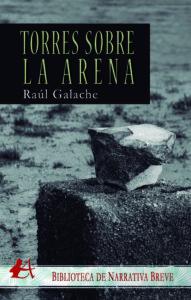 Portada del libro Torres sobres la arena galardonado con el Premio Arquero de Plata 2019 en la categoría de Narrativa Breve. Editorial Adarve