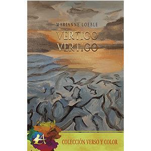 Vértigo / Vertigo El poemario bilingüe