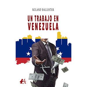 Un trabajo en Venezuela